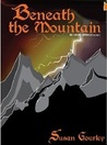 Beneath the Mountain (The Futhark Chronicles, #3)