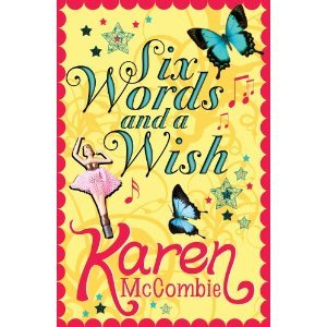 Six Words and a Wish. by Karen McCombie