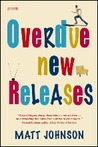 Overdue New Releases