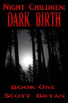 Night Children: Dark Birth