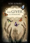 The Giver - Il donatore by Lois Lowry
