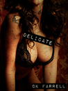 Delicate (Chimera Trilogy, #1)
