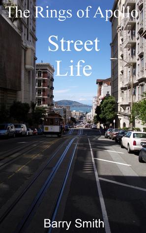 The Rings of Apollo - Street Life