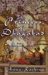 The Princess of Dhagabad (The Spirits of the Ancient Sands, #1)