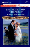 """The Bride Said, """"Surprise!"""" (The Lockharts Of Texas #3)"""