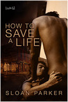 How to Save a Life (The Haven, #1)
