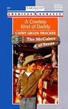 A Cowboy Kind of Daddy by Cathy Gillen Thacker