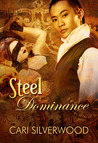 Steel Dominance (Steamwork Chronicles, #3)