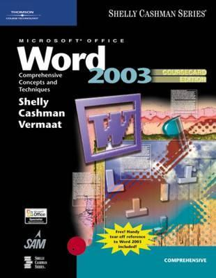 Microsoft Office Word 2003: Comprehensive Concepts and Techniques: Coursecard Edition
