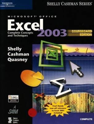 Microsoft Office Excel 2003: Complete Concepts and Techniques, Coursecard Edition