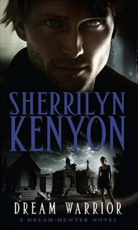 Book Review: Sherrilyn Kenyon's Dream Warrior