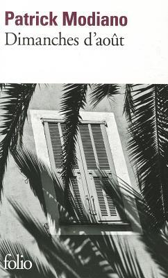Ebook Dimanches d'août by Patrick Modiano DOC!