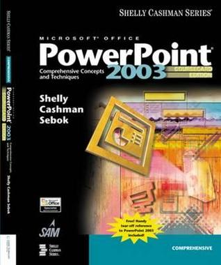 Microsoft Office PowerPoint 2003: Comprehensive Concepts and Techniques, Coursecard Edition