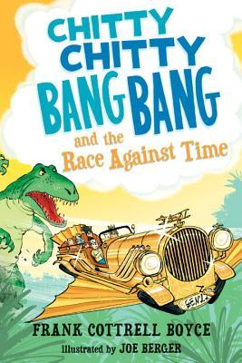 Chitty Chitty Bang Bang and the Race Against Time (Chitty Chitty Bang Bang, #3)
