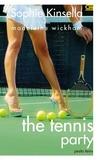 The Tennis Party - Pesta Tenis by Madeleine Wickham