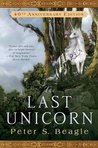 The Last Unicorn (The Last Unicorn, #1)