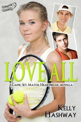 Love All (Game. Set. Match. Heartbreak, #1)