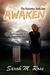 Awaken by Sarah M. Ross