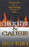 Origin & Cause (Bramble & Nolan, #1)