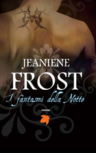 I fantasmi della notte by Jeaniene Frost