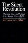 The Silent Revolution: Changing Values And Political Styles Among Western Publics