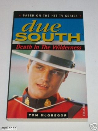 due-south-death-in-the-wilderness