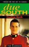 Due South: Vaulting North