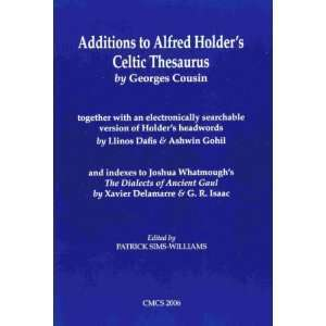 Additions to Alfred Holder's Celtic Thesaurus