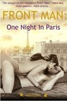 One Night In Paris (Front Man, #2)