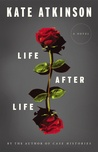 Life After Life (Todd Family, #1) by Kate Atkinson