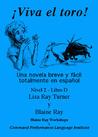 ¡Viva el toro! by Lisa Ray Turner