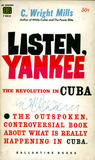 Listen, Yankee:The Revolution in Cuba
