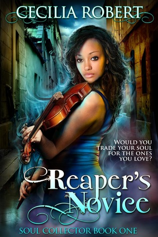 Reaper's Novice by Cecilia Robert