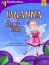 Brianna the Ballet Fairy by Julia Dweck