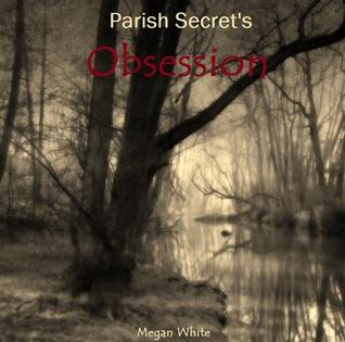 Obsession(Parish Secrets 2)