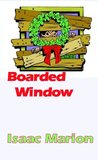 Boarded Window (Warm Bodies)