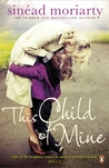 This Child of Mine by Sinéad Moriarty