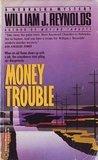Money Trouble (A Nebraska Mystery)