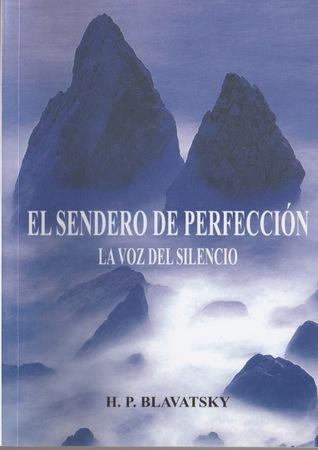 La voz del silencio: el sendero de perfección