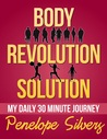 Body Revolution Solution - My 30 Minute Journey