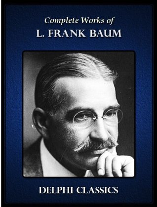 Complete Works of L. Frank Baum