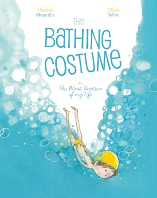 The Bathing Costume by Charlotte Moundlic