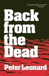 Back from the Dead by Peter Leonard