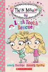 Twin Magic: Lost Tooth Rescue!