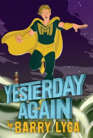 Yesterday Again (Archvillain, #3)