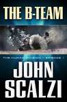 The B-Team (The Human Division, #1) cover