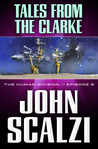 Tales From the Clarke by John Scalzi