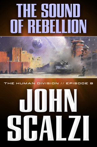The Sound of Rebellion by John Scalzi