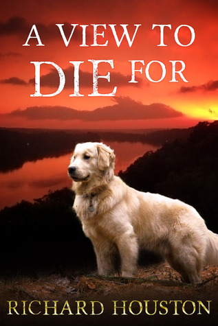 A View to Die For (To Die For series, #1)