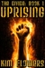 The Divide Book 1 Uprising by Kim Flowers